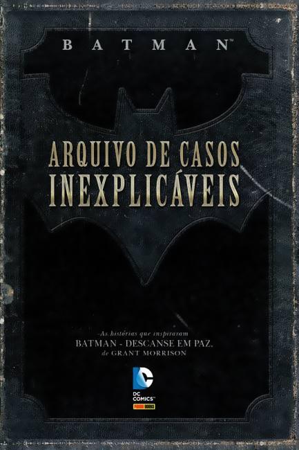 Batman Arquivo de Casos Inexplicáveis