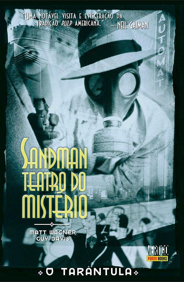Sandman Teatro do Mistério Vol. 1 Tarântula