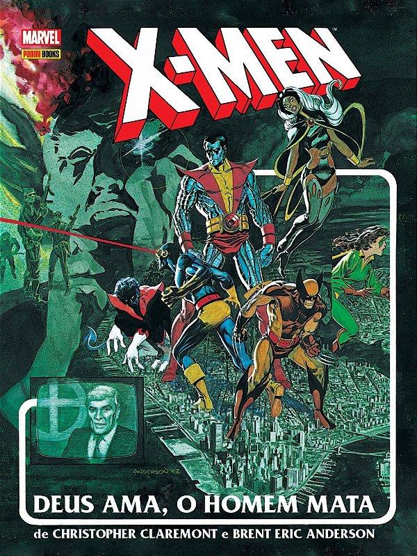 X-Men - Deus Ama, o Homem Mata