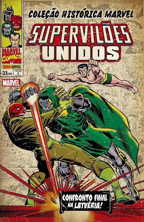 Coleção Histórica Marvel - Supervilões Unidos 3
