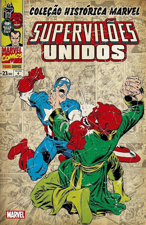 Coleção Histórica Marvel - Supervilões Unidos 4