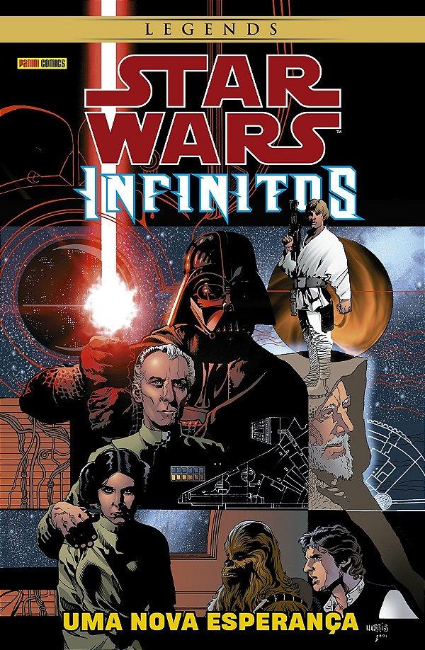 Star Wars: Legends Infinitos Uma Nova Esperança