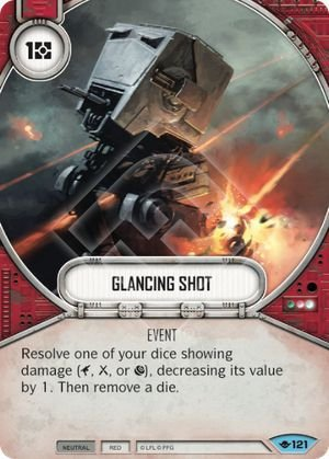 SW Destiny - Glancing Shot
