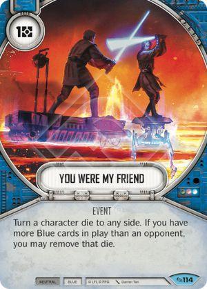 SW Destiny - You Were My Friend