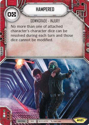 SW Destiny - Hampered