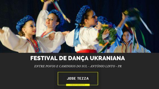 FOTOS FESTIVAL DE DANÇA UKRANIANA