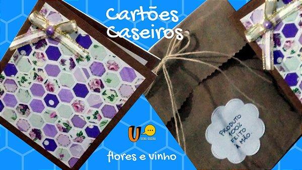 Cartões Caseiros - Flores e Vinho