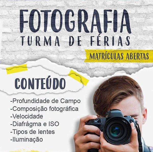 Curso de férias Fotografia - Campinas 11/11/2017