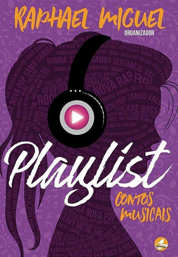 [PRÉ-VENDA] Playlist - Contos Musicais