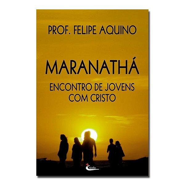 Maranathá - Encontro de Jovens com Cristo