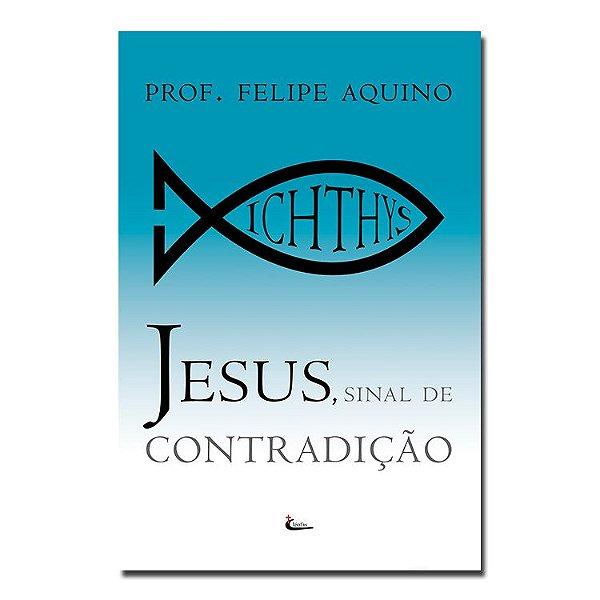 Jesus Sinal de Contradição