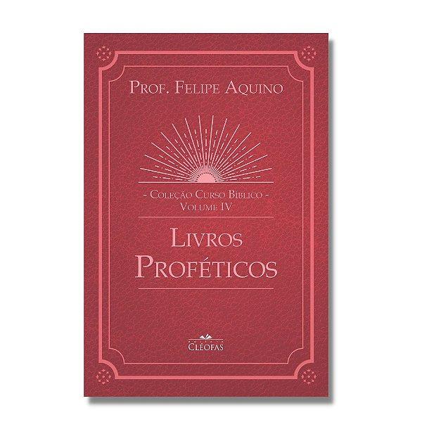 Coleção Curso Bíblico - Vol. IV: Livros Proféticos