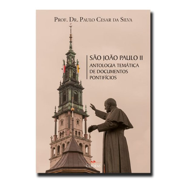 São João Paulo II - Antologia temática de Documentos Pontifícios