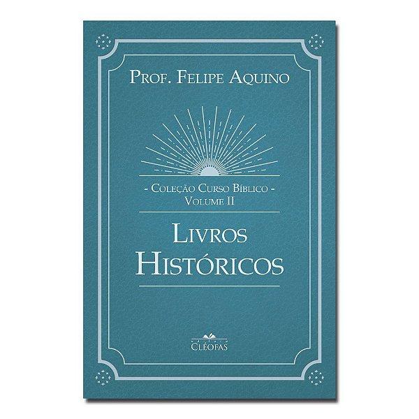 Coleção Curso Bíblico - Vol. II: Livros Históricos