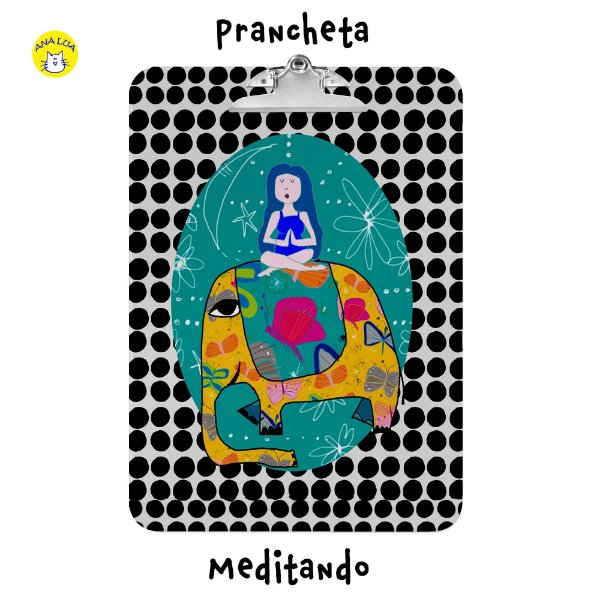 Prancheta Meditando