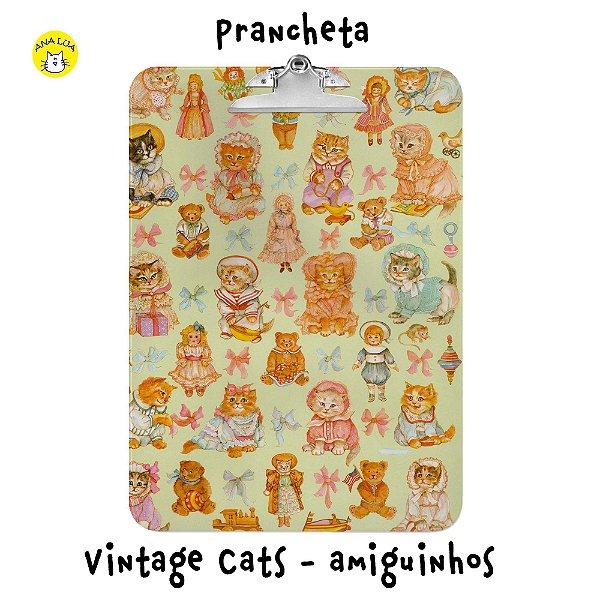 Prancheta Vintage Cats - Amiguinhos