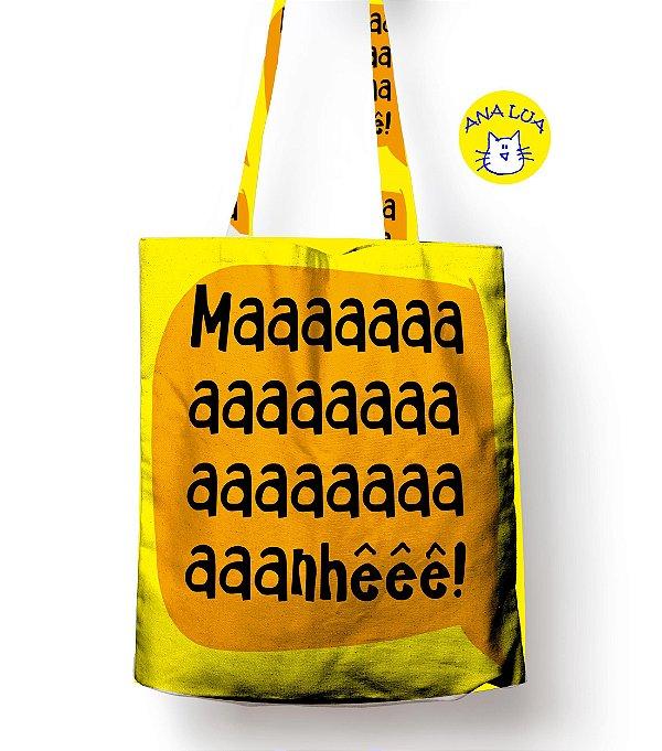 Sacola Manheeeeeeeeê!