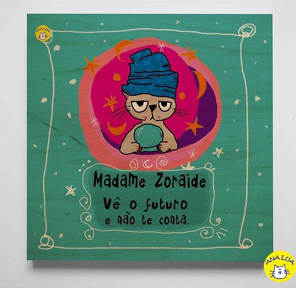 Plaquinha Madame Zoraide