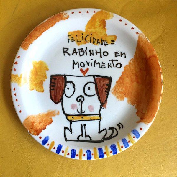 Pratinho de sobremesa Felicidade = rabinho em movimento