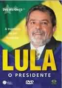 LULA, O PRESIDENTE