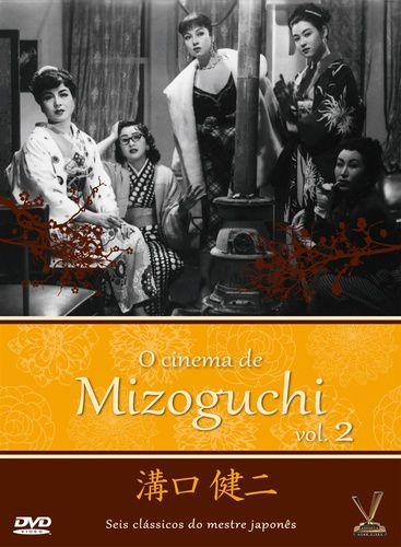 O CINEMA DE MIZOGUCHI -  V.2