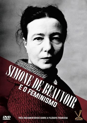 SIMONE DE BEAUVOIR E O FEMINISMO