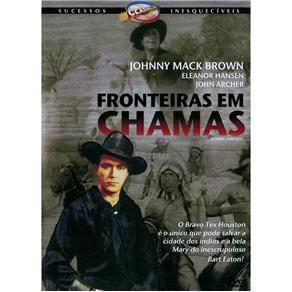 FRONTEIRAS EM CHAMAS