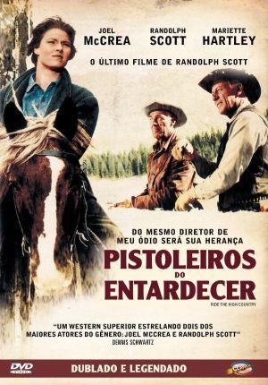 PISTOLEIROS DO ENTARDECER