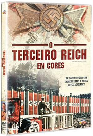 O TERCEIRO REICH EM CORES