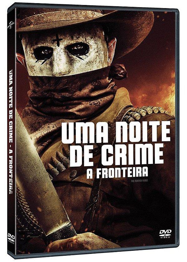 UMA NOITE DE CRIME - A FRONTEIRA  - PRÉ-VENDA 23/12/2021