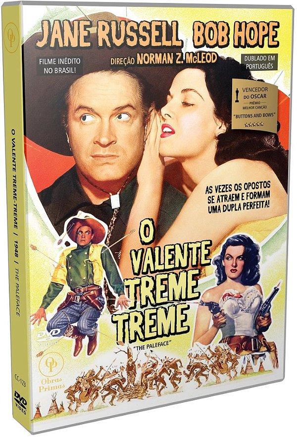 O VALENTE TREME-TREME