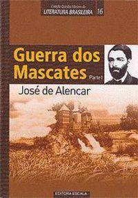 GUERRA DOS MASCATES - PARTE I