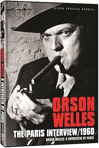 ORSON WELLES: A ENTREVISTA EM PARIS