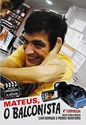 MATEUS O BALCONISTA 4º TEMPORADA