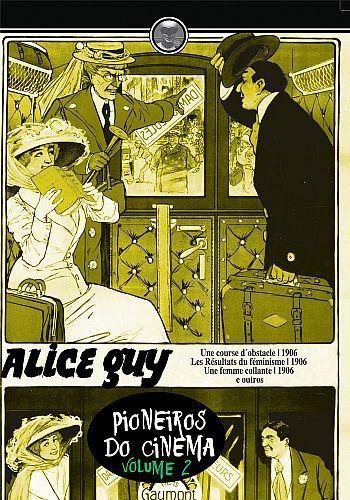 ALICE GUY PIONEIROS DO CINEMA VOL.2