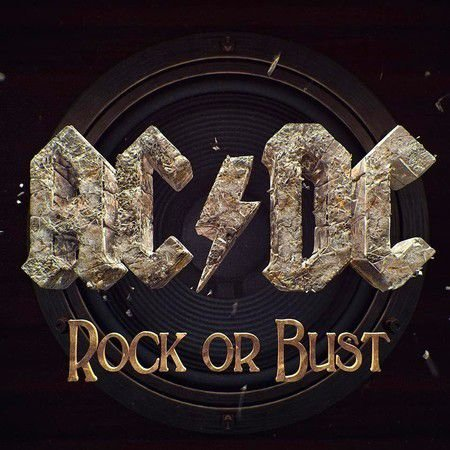 ROCK OR BUST - AC / DC