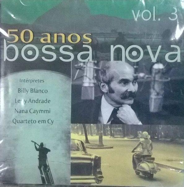 50 ANOS DE BOSSA NOVA VOL. 3