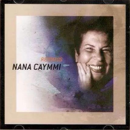 NANA CAYMMI - RETRATOS