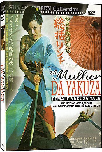A MULHER DE YAKUZA