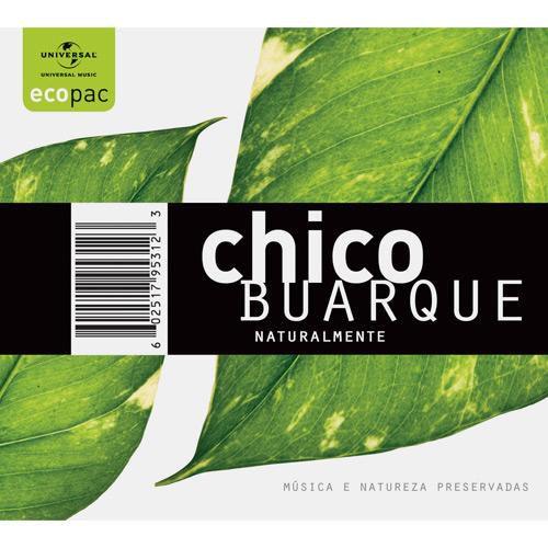 CHICO BUARQUE - NATURALMENTE