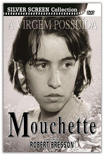 MOUCHETTE: A VIRGEM POSSUÍDA