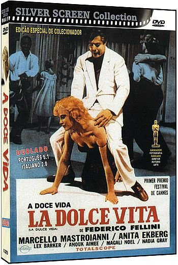 A DOCE VIDA