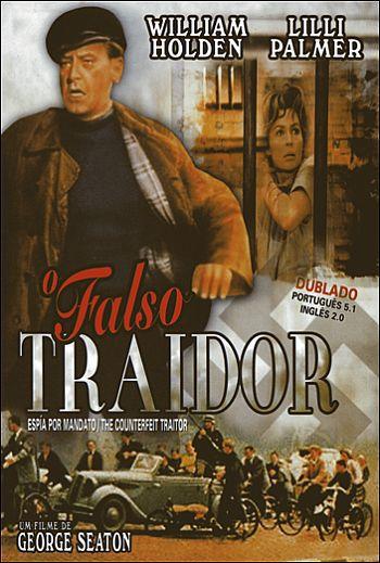O FALSO TRAIDOR