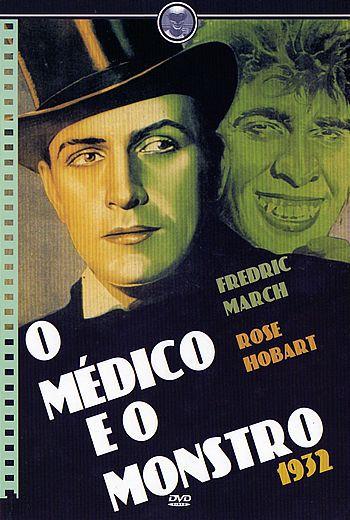 O MÉDICO E O MONSTRO (1932)