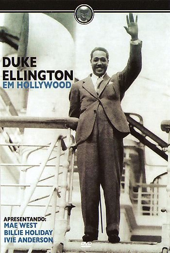 DUKE ELLINGTON EM HOLLYWOOD