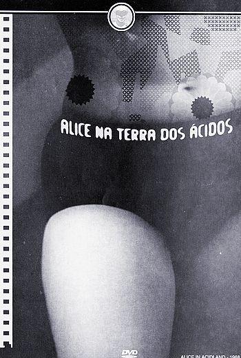 ALICE NA TERRA DOS ÁCIDOS