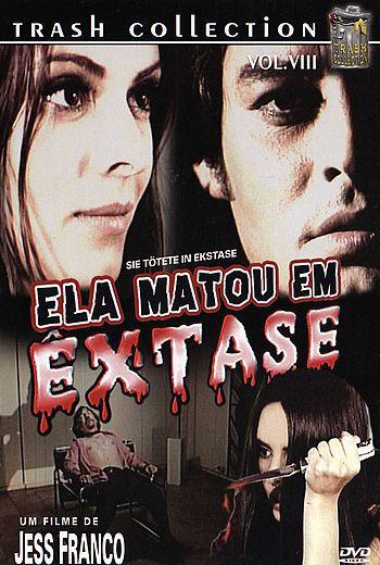 ELA MATOU EM ÊXTASE