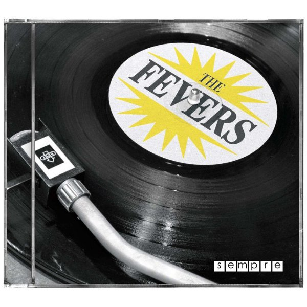 THE FEVERS - SEMPRE