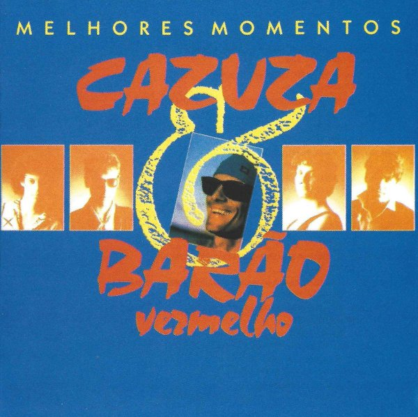 MELHORES MOMENTOS - CAZUZA & BARÃO VERMELHO