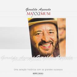 GERALDO AZEVEDO - MAXXIMUM